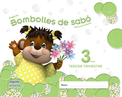 BOMBOLLES DE SABÓ 3 ANYS. 3º TRIMESTRE.