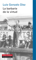 LA BARBARIE DE LA VIRTUD- EBOOK.