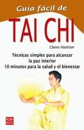 GUIA FACIL DE TAI CHI TECNICAS SIMPLAS PARA ALCANZAR LA PAZ INTERIOR
