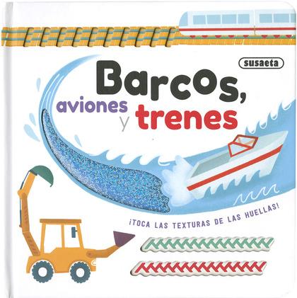 BARCOS, AVIONES Y TRENES.