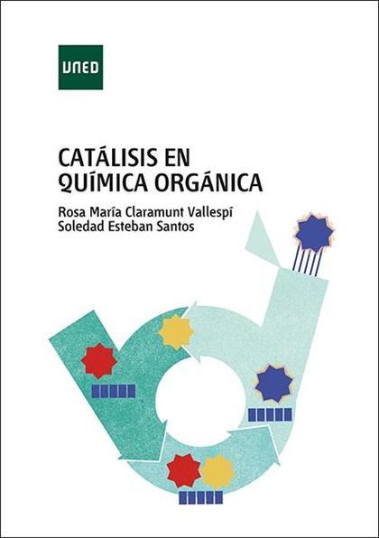 CATÁLISIS EN QUÍMICA ORGÁNICA.