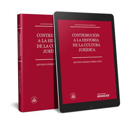 CONTRIBUCIÓN A LA HISTORIA DE LA CULTURA JURÍDICA (PAPEL + E-BOOK). COLECCIÓN PANORAMA DE DEREC