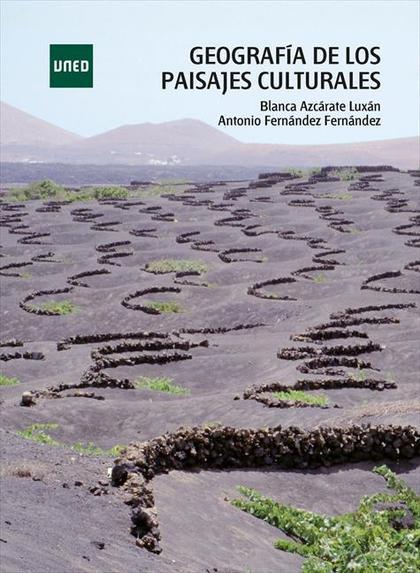 GEOGRAFÍA DE LOS PAISAJES CULTURALES.
