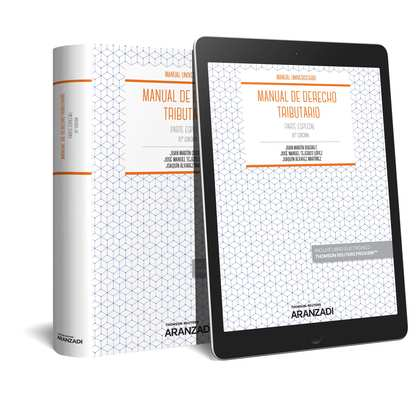 MANUAL DE DERECHO TRIBUTARIO. PARTE ESPECIAL (PAPEL + E-BOOK).
