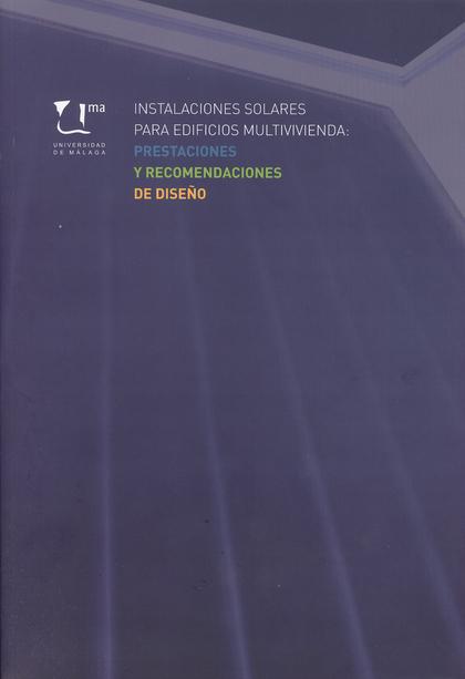 INSTALACIONES SOLARES PARA EDIFICIOS MULTIVIVIENDA: PRESTACIONES Y RECOMENDACION.