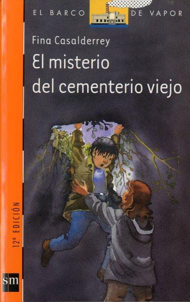 EL MISTERIO DEL CEMENTERIO VIEJO