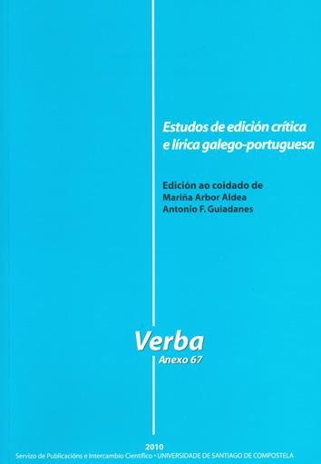 ESTUDOS DE EDICIÓN CRÍTICA E LÍRICA GALEGO-PORTUGUESA