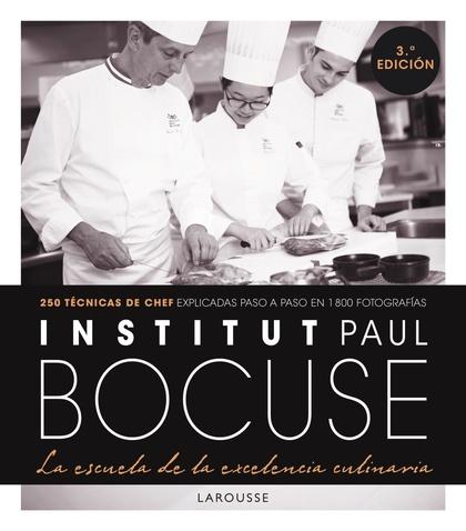 INSTITUT PAUL BOCUSE. LA ESCUELA DE LA EXCELENCIA CULINARIA.