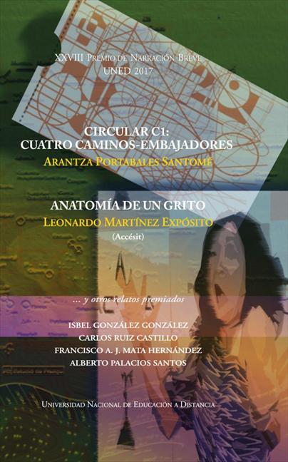 XXVIII PREMIOS DE NARRACIÓN BREVE UNED. CIRCULAR C1: CUATRO CAMINOS-EMBAJADORES.
