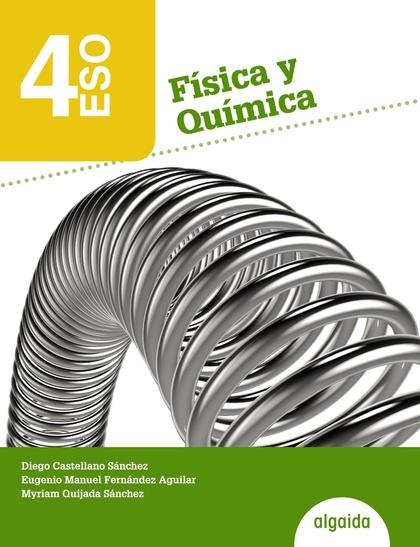 FÍSICA Y QUÍMICA, 4 ESO, LIBRO DEL ALUMNO, ANDALUCÍA, CEUTA, MELILLA
