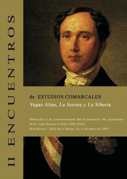 ACTAS II ENCUENTROS DE ESTUDIOS COMARCALES DE VEGAS ALTAS, LA SERENA Y LA SIBERIA : DEDICADOS A