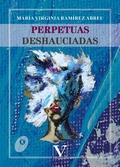 PERPETUAS DESAHUCIADAS.