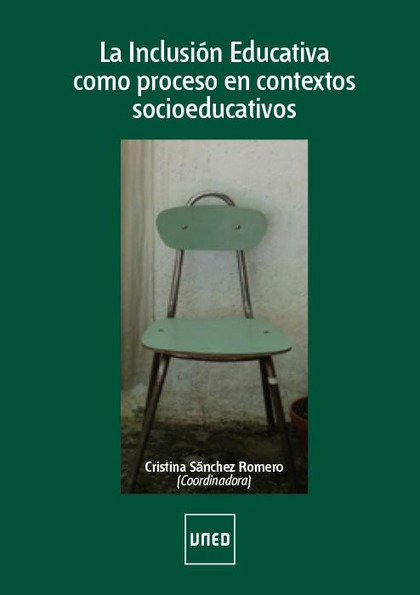 LA INCLUSION EDUCATIVA COMO PROCESO EN CONTEXTOS SOCIOEDUCATIVOS