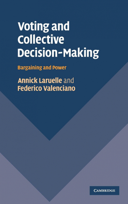 VOTING AND COLLECTIVE DECISION-MAKING