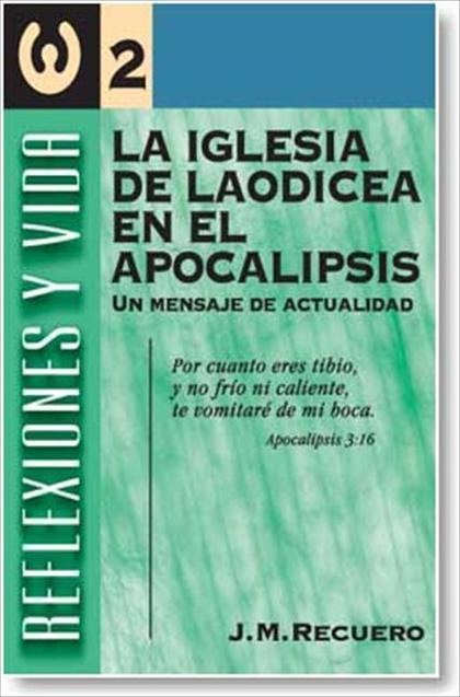 LA IGLESIA DE LAODICEA EN APOCALIPSIS