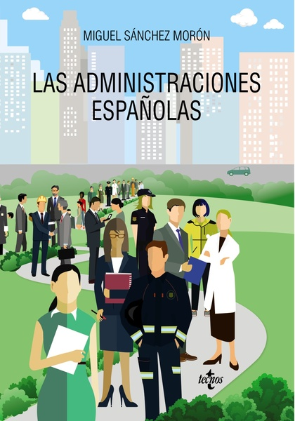 LAS ADMINISTRACIONES ESPAÑOLAS.