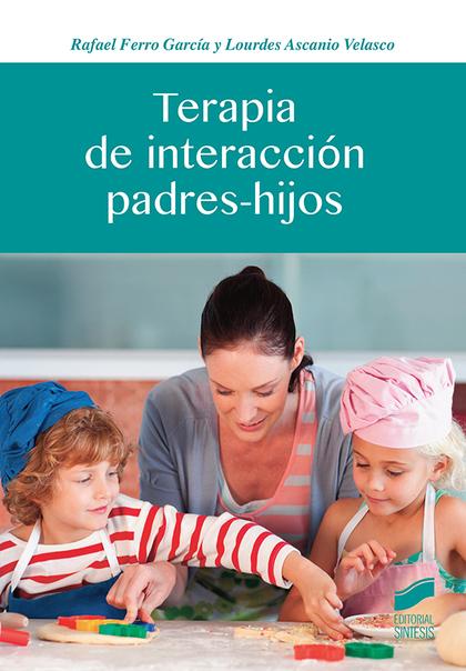 TERAPIA DE INTERACCIÓN PADRES-HIJOS.