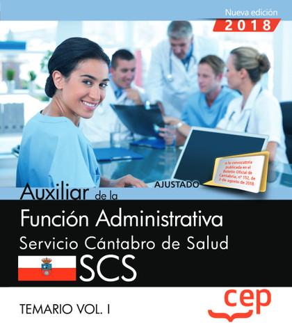 AUXILIAR FUNCION ADMINISTRATIVA SERVICIO CANTABRO VOL 1