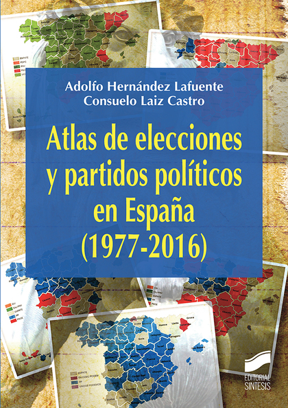 ATLAS DE ELECCIONES Y PARTIDOS POLITICOS.