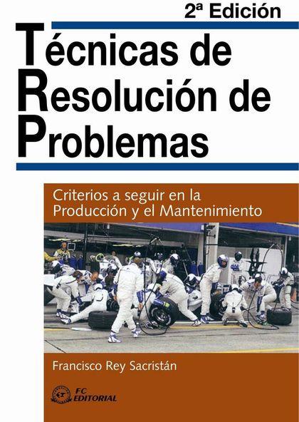 TÉCNICAS DE RESOLUCIÓN DE PROBLEMAS