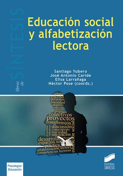 EDUCACIÓN SOCIAL Y ALFABETIZACIÓN LECTORA.