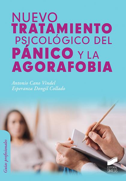 NUEVO TRATAMIENTO PSICOLÓGICO DEL PÁNICO Y LA AGORAFOBIA.