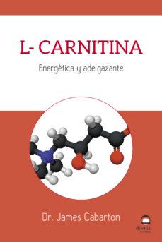 L-CARNITINA. ENERGÉTICA Y ADELGAZANTE
