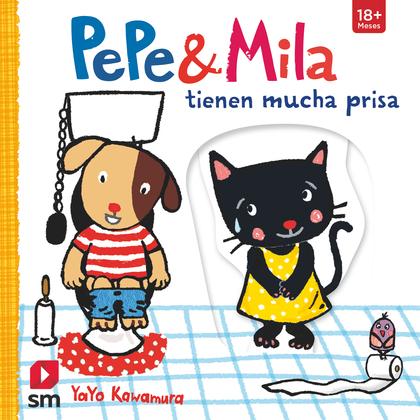 PEPE&MILA TIENEN MUCHA PRISA.