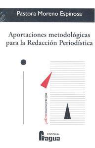 APORTACIONES METODOLÓGICAS PARA LA REDACCIÓN PERIODÍSTICA.