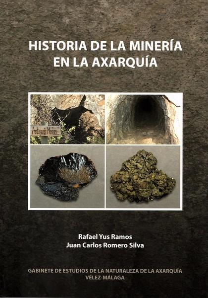 HISTORIA DE LA MINERIA EN LA AXARQUIA