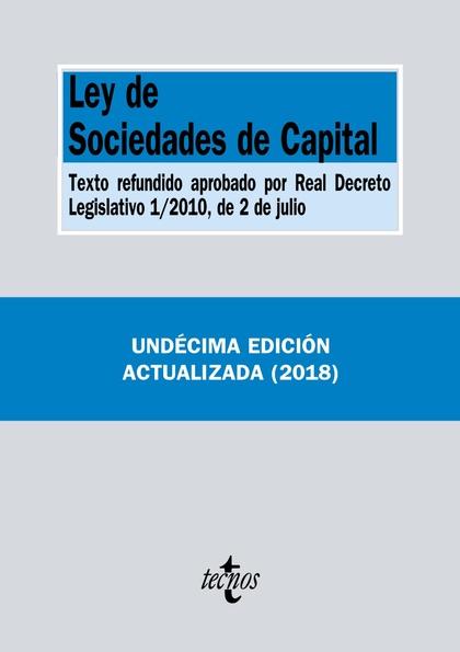LEY DE SOCIEDADES DE CAPITAL      **TECNOS**