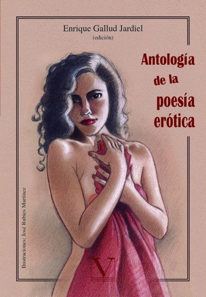 ANTOLOGÍA DE LA POESÍA ERÓTICA ESPAÑOLA.