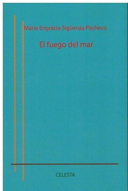 EL FUEGO DEL MAR.