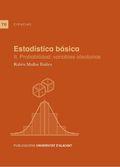 ESTADÍSTICA BÁSICA II. PROBABILIDAD: VARIABLES ALEATORIAS