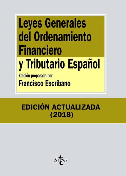 LEYES GENERALES DEL ORDENAMIENTO FINANCIERO Y TRIBUTARIO ESPAÑOL.