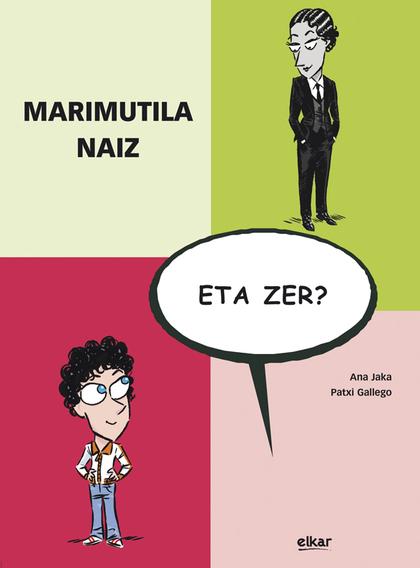 MARIMUTILA NAIZ, ETA ZER ?.