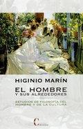 HOMBRE Y SUS ALREDEDORES,EL. ESTUDIOS DE FILOSOFÍA DEL HOMBRE Y DE LA CULTURA