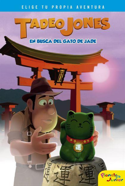 TADEO JONES EN BUSCA DEL GATO DE JADE. NARRATIVA 1