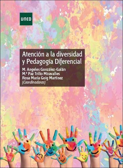ATENCIÓN A LA DIVERSIDAD Y PEDAGOGÍA DIFERENCIAL.