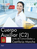 CUERPO AUXILIAR (C2). JUNTA DE COMUNIDADES DE CASTILLA-LA MANCHA. TEST.