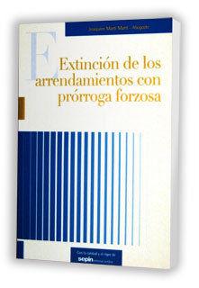 EXTINCIÓN DE LOS ARRENDAMIENTOS CON PRÓRROGA FORZOSA