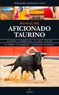 MANUAL DEL AFICIONADO TAURINO.