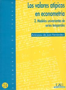 LOS VALORES ATÍPICOS EN ECONOMETRÍA : MODELOS UNIVARIANTES DE SERIES TEMPORALES