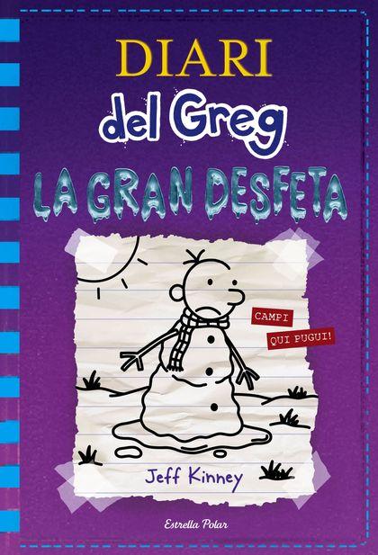 DIARI DEL GREG 13. LA GRAN DESFETA.