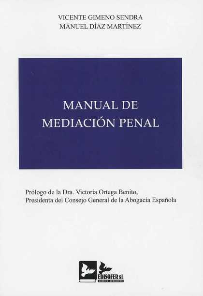 MANUAL DE MEDIACIÓN PENAL.