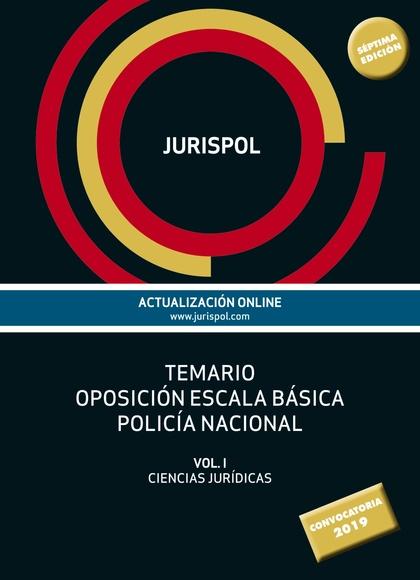 TEMARIO OPOSICIÓN ESCALA BÁSICA POLICÍA NACIONAL                                VOL. I: CIENCIA