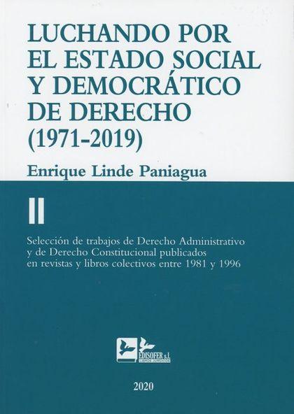 LUCHANDO POR EL ESTADO SOCIAL Y DEMOCRÁTICO DE DERECHO.