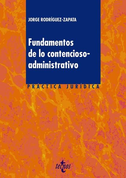 FUNDAMENTOS DE LO CONTENCIOSO-ADMINISTRATIVO.