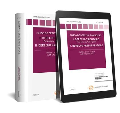 CURSO DE DERECHO FINANCIERO (PAPEL + E-BOOK). I. DERECHO TRIBUTARIO. PARTE GENERAL Y PARTE ESPE