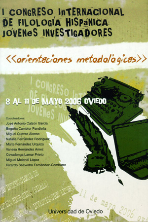 ORIENTACIONES METODOLÓGICAS : I CONGRESO INTERNACIONAL DE FILOLOGÍA HISPÁNICA JÓVENES INVESTIGA